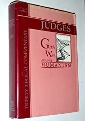 Judges: Gods War Against Humanism by James B. Jordan (1985-06-30)