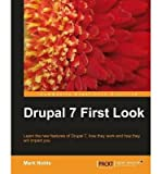 [(Drupal 7 First Look * * )] [Author: M. Noble] [Nov-2010]