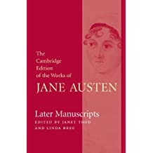 The Cambridge Edition of the Works of Jane Austen 8 Volume Paperback Set: Later Manuscripts