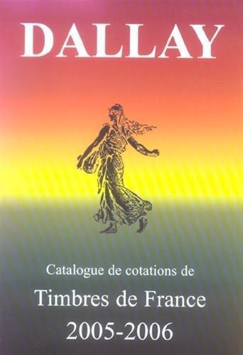 Catalogue Dallay des timbres de France