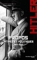 Propos intimes et politiques de Adolf Hitler