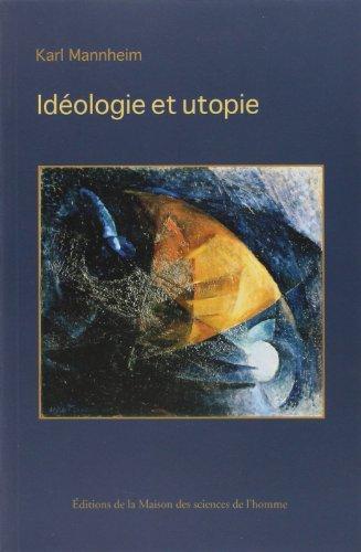 Idéologie et utopie par Karl Mannheim