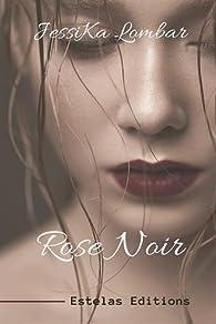 Rose noir par JessiKa Lombar