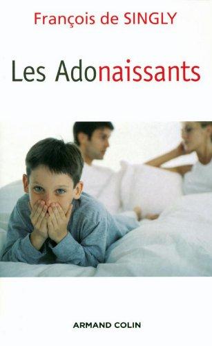 Les Adonaissants (Individu et Société) par François (de) Singly
