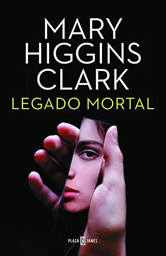 Legado Mortal / As Time Goes by por Mary Higgins Clark