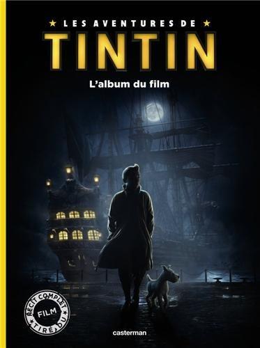 Les aventures de Tintin : L'album du film