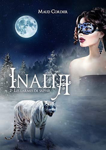 Inalia, les larmes de saphir, tome 2 (Inalia )