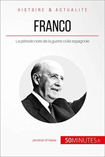 Franco: La période noire de la guerre civile espagnole (Grandes Personnalités t. 31) par Jonathan D'Haese