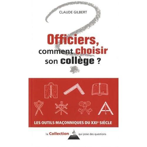 Officiers, comment constituer son collège ?