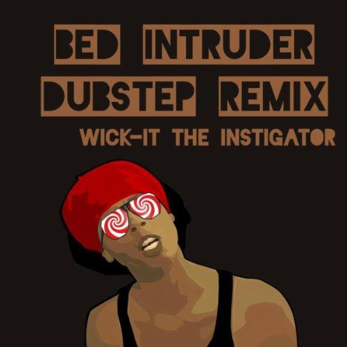 Bed Intruder Song (DJ Wick-it Dubstep Remix)