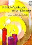 FROEHLICHE WEIHNACHT MIT DER KLARINETTE - KLAR CD