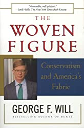 The Woven Figure: Conservatism and America's Fabric (English Edition)