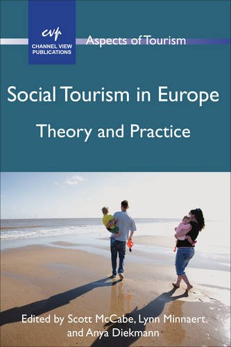 Social Tourism in Europe: Theory and Practice (Aspects of Tourism)