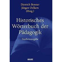 Historisches Wörterbuch der Pädagogik: Studienausgabe