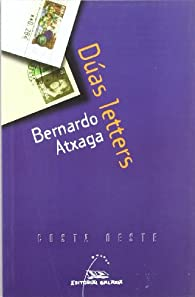 Dúas letters par Bernardo Atxaga