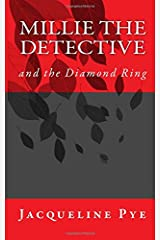 Millie the Detective and the Diamond Ring Paperback