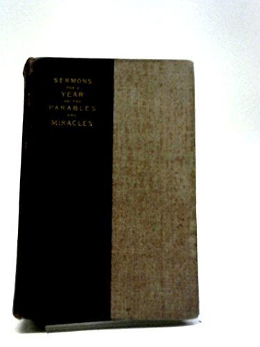 by-word-and-deed-a-years-plain-sermons-on-the-parables-and-miracles-vol-1