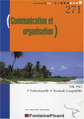 Communication et organisation en 1e et Tle Pro Bac Pro Comptabilité