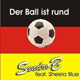 Der Ball ist rund (Wir werden Fussball Weltmeister) (Radio Version)