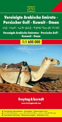 Vereinigte Arabische Emirate, Persischer Golf, Kuwait, Oman 1 : 1 600 000. Autokarte (Freytag u. Berndt Stadtpläne/Autokarten) (Karte Die Persische)