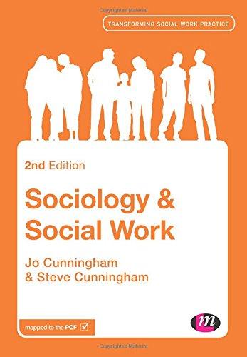 Sociology and Social Work (Transforming Social Work Practice Series)