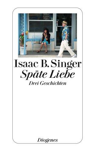 Preisvergleich Produktbild Späte Liebe: Drei Geschichten (detebe)