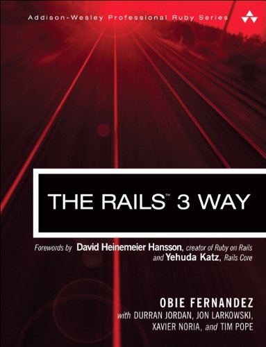 Rails 3 Way, The (Addison-Wesley Professional Ruby Series)