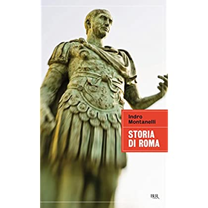 Storia Di Roma (Bur Grandi Saggi)