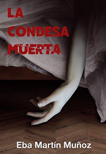 LA CONDESA MUERTA: La novela negra que te cautivará