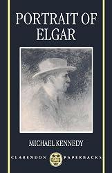 Portrait Of Elgar (Clarendon Paperbacks)