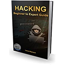 Hacking: A Beginner to Expert Guide to Computer Hacking, Basic Security, and Penetration Testing (English Edition)