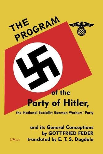 arty of Hitler,: the National Socialist German Workers' Party and Its General Conceptions ()