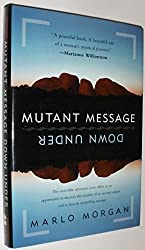 Mutant Message down under by Marlo Morgan (1994-12-31)