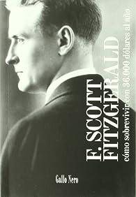 Como sobrevivir con 36.000 dolares al año par Francis Scott Fitzgerald