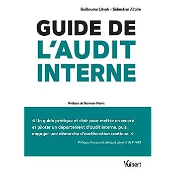 Guide de l'audit interne : Défis et enjeux, théorie et pratique