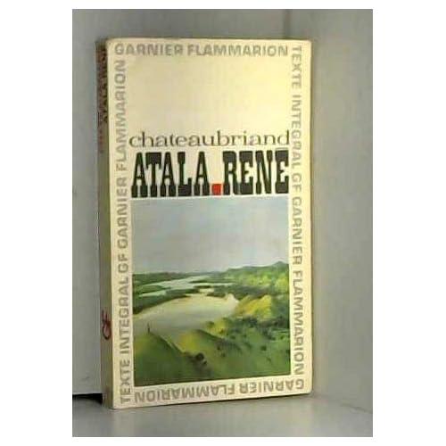 Chateaubriand. Atala. René : . Chronologie et préface par Pierre Reboul