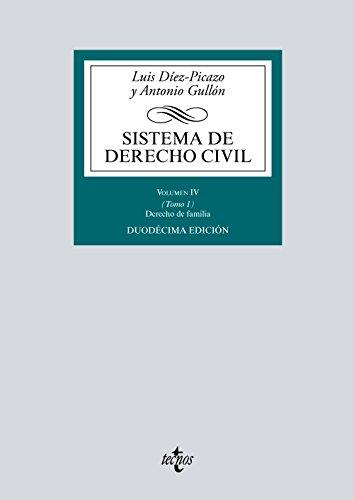Sistema de Derecho Civil: Volumen IV (Tomo 1) Derecho de Familia (Derecho - Biblioteca Universitaria De Editorial Tecnos) por Luis Díez-Picazo