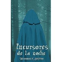 Incursores de la noche (Spanish Edition)