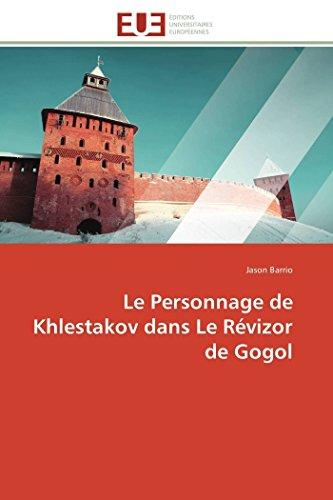 Le personnage de khlestakov dans le révizor de gogol