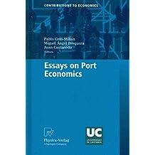 [Essays on Port Economics] (By: Pablo Coto-Millán) [published: August, 2010]