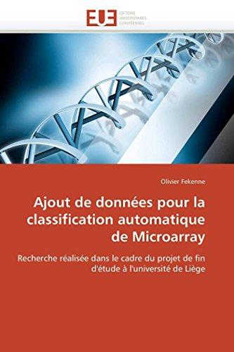 Ajout de données pour la classification automatique de microarray par Olivier Fekenne