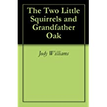 The Two Little Squirrels and Grandfather Oak (English Edition)