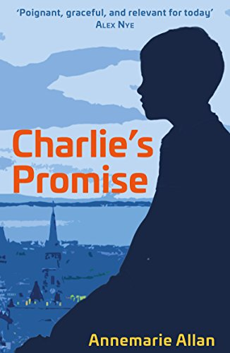 Charlie's Promise by [Allan, Annemarie]