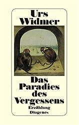Das Paradies des Vergessens: Erzählung