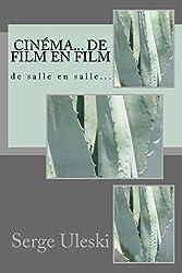 Cinéma... de film en film: de salle en salle