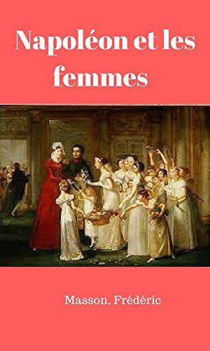 Napoléon et les femmes par Masson  Frédéric