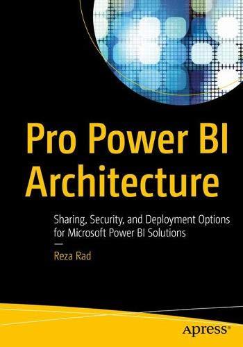 Preisvergleich Produktbild Pro Power BI Architecture: Sharing,  Security,  and Deployment Options for Microsoft Power BI Solutions
