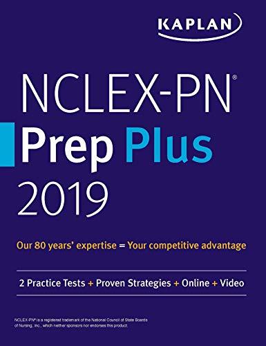 NCLEX-PN Prep Plus 2019: 2 Practice Tests + Proven Strategies + Online + Video (Kaplan Test Prep) (English Edition)