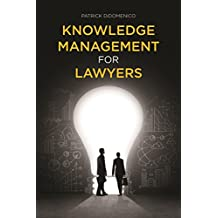 Knowledge Management for Lawyers
