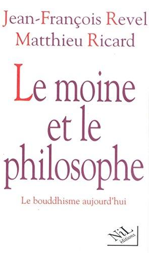 Le moine et le philosophe par Jean François Revel